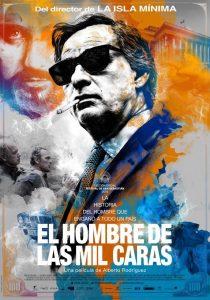 El hombre de las mil caras. Un film de Alberto Rodríguez (2015)