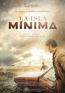 La isla mínima. Un film de Alberto Rodríguez (2013)